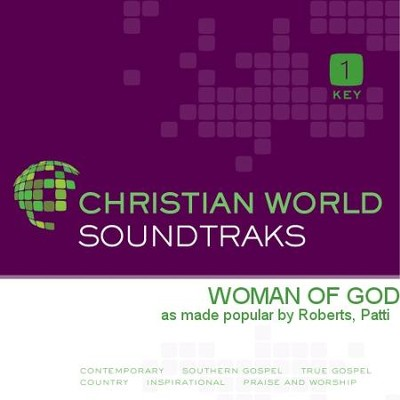 Woman Of God  [Music Download] -     By: Patti Roberts