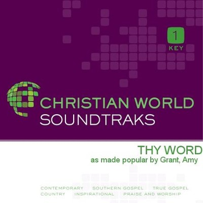 Thy Word  [Music Download] -     By: Amy Grant