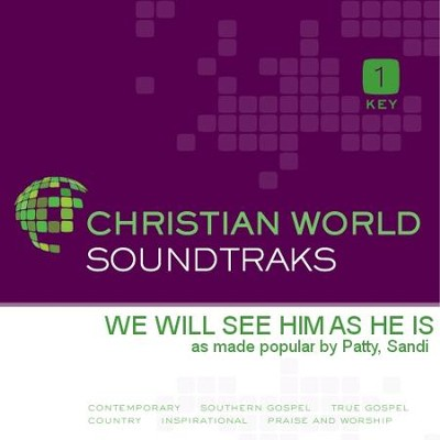 We Will See Him As He Is   [Music Download] -     By: Sandi Patty