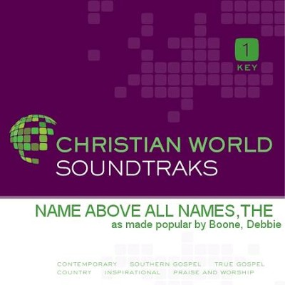 Name Above All Names,The  [Music Download] -     By: Debbie Boone