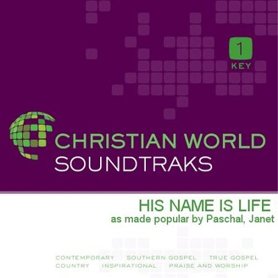His Name Is Life   [Music Download] -     By: Janet Paschal