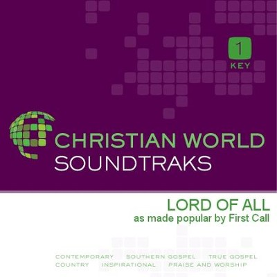 Lord Of All  [Music Download] -     By: First Call