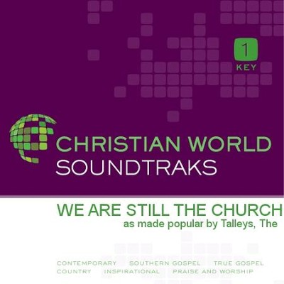 We Are Still the Church   [Music Download] -     By: The Talleys