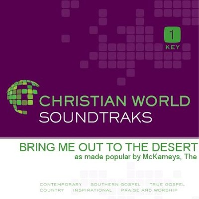 Bring Me Out To The Desert  [Music Download] -     By: The McKameys