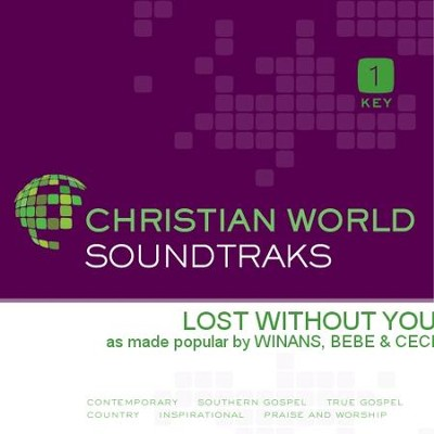 Lost Without You   [Music Download] -     By: BeBe Winans, CeCe Winans