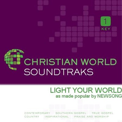 Light Your World  [Music Download] -     By: NewSong