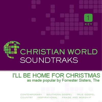 I'Ll Be Home For Christmas  [Music Download] -     By: The Forrester Sisters