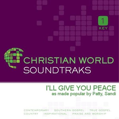 I'Ll Give You Peace  [Music Download] -     By: Sandi Patty