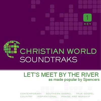 Let's Meet By the River   [Music Download] -     By: The Spencers