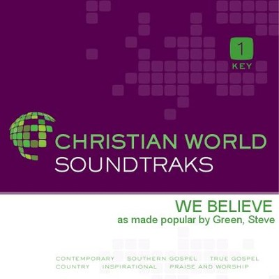 We Believe   [Music Download] -     By: Steve Green