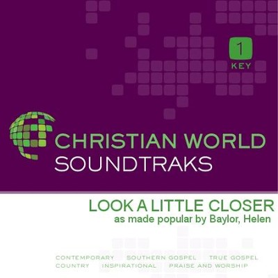 Look A Little Closer  [Music Download] -     By: Helen Baylor