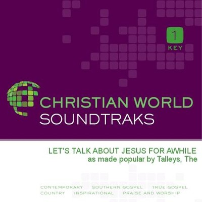 Let'S Talk About Jesus For Awhile  [Music Download] -     By: The Talleys