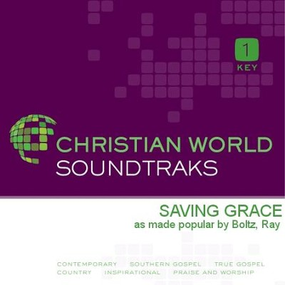 Saving Grace  [Music Download] -     By: Ray Boltz