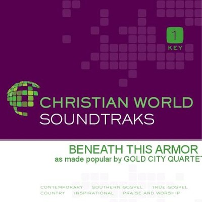 Beneath This Armor  [Music Download] -     By: Gold City Quartet