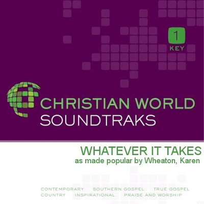 Whatever It Takes  [Music Download] -     By: Karen Wheaton