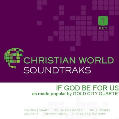 If God Be For Us   [Music Download] -     By: Gold City Quartet