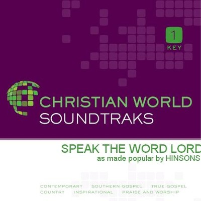Speak The Word Lord  [Music Download] -     By: The Hinsons
