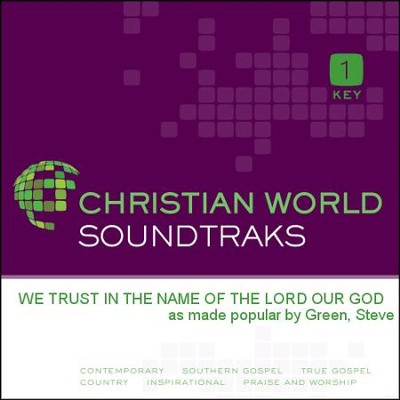 We Trust In The Name Of The Lord Our God  [Music Download] -     By: Steve Green