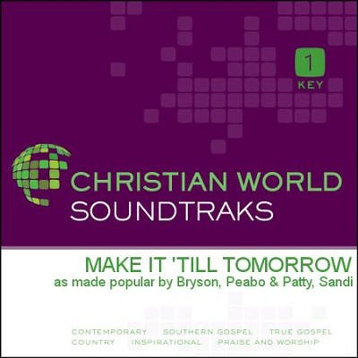 Make It 'Till Tomorrow  [Music Download] -     By: Peabo Bryson, Sandi Patty