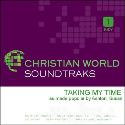 Taking My Time  [Music Download] -     By: Susan Ashton