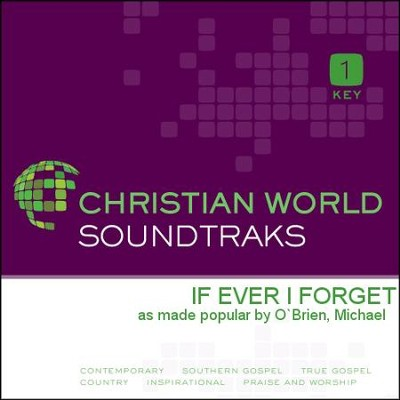 If Ever I Forget  [Music Download] -     By: Michael O`Brien