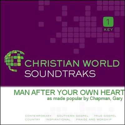 Man After Your Own Heart   [Music Download] -     By: Gary Chapman
