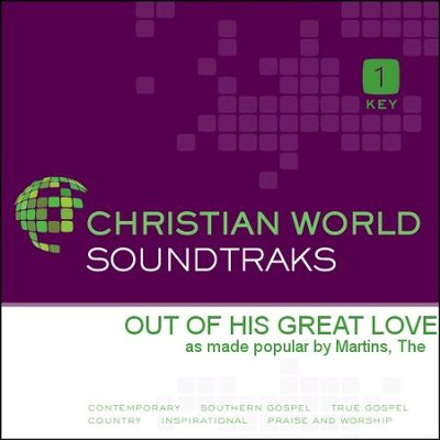 Out Of His Great Love  [Music Download] -     By: The Martins