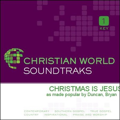 Christmas Is Jesus   [Music Download] -     By: Bryan Duncan