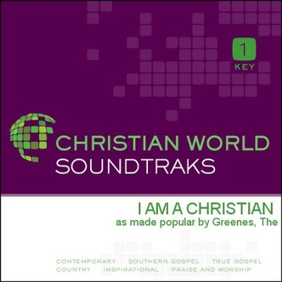 I Am A Christian  [Music Download] -     By: The Greenes