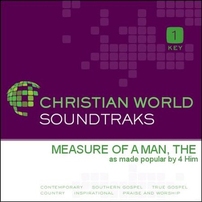 Measure Of A Man, The  [Music Download] -     By: 4Him