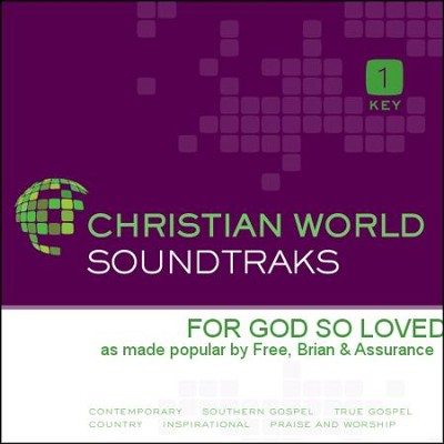For God So Loved  [Music Download] -     By: Brian Free & Assurance