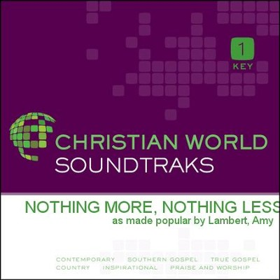 Nothing More, Nothing Less  [Music Download] -     By: Amy Lambert