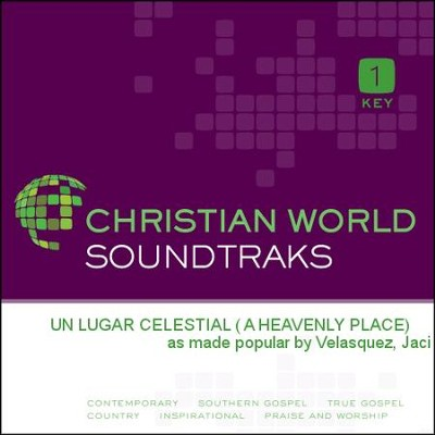 Un Lugar Celestial ( A Heavenly Place)  [Music Download] -     By: Jaci Velasquez
