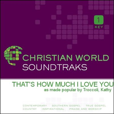 That's How Much I Love You   [Music Download] -     By: Kathy Troccoli