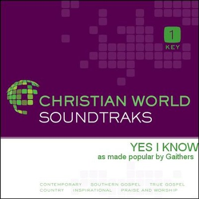 Yes I Know  [Music Download] -     By: The Gaithers