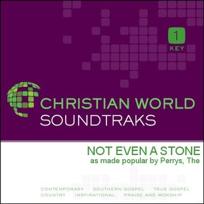 Not Even A Stone  [Music Download] -     By: The Perrys