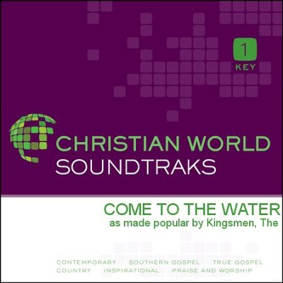 Come To The Water  [Music Download] -     By: The Kingsmen