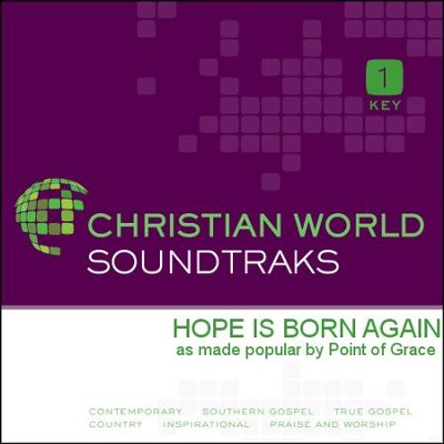 Hope Is Born Again   [Music Download] -     By: Point of Grace
