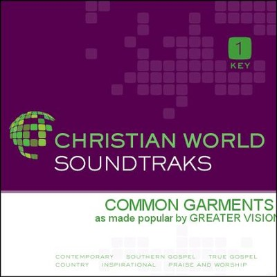 Common Garments   [Music Download] -     By: Greater Vision