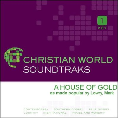 A House of Gold   [Music Download] -     By: Mark Lowry