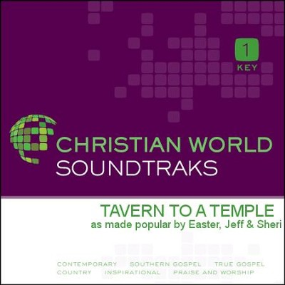 Tavern to a Temple   [Music Download] -     By: Jeff Easter, Sheri Easter