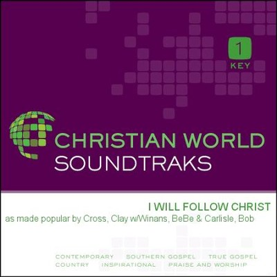 I Will Follow Christ  [Music Download] -     By: Clay Cross, BeBe Winans, Bob Carlisle