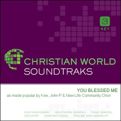 You Blessed Me  [Music Download] -     By: John P. Kee, New Life Community Choir