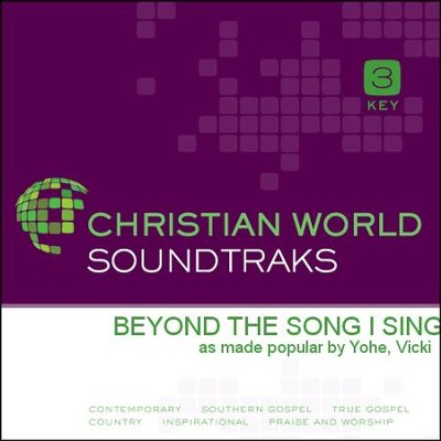 Beyond The Song I Sing  [Music Download] -     By: Vicki Yohe