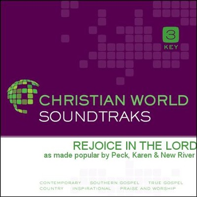 Rejoice In The Lord  [Music Download] -     By: Karen Peck & New River