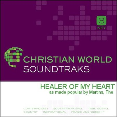 Healer Of My Heart  [Music Download] -     By: The Martins