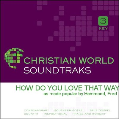 How Do You Love That Way   [Music Download] -     By: Fred Hammond
