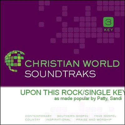 Upon This Rock  [Music Download] -     By: Sandi Patty