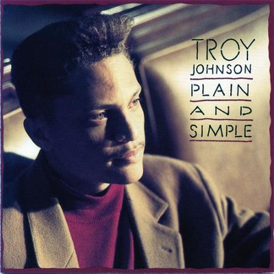 Plain And Simple  [Music Download] -     By: Troy Johnson