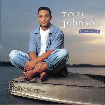 I Will  [Music Download] -     By: Troy Johnson